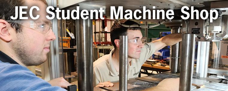 JEC Student Machine Shop at RPI